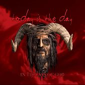 In The Eyes Of God (Remastered) by Today Is the Day