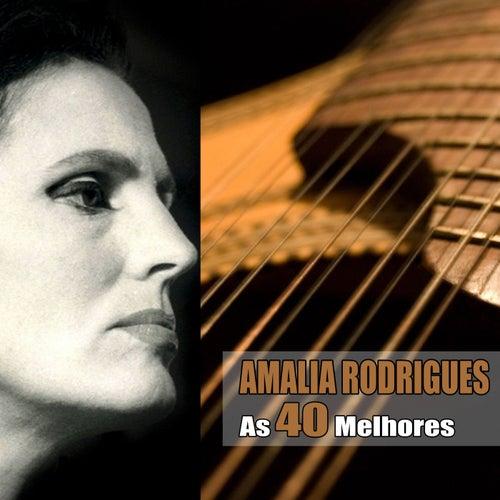 As 40 Melhores by Amalia Rodrigues