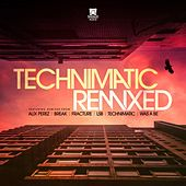 Technimatic Remixed by Technimatic