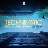 Parallel (LSB Remix) by Technimatic