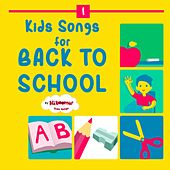 Kids Songs for Back to School by The Kiboomers