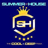 Summer of House: The Cool & Deep Trax by Various Artists