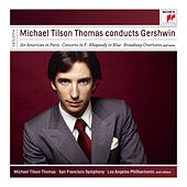 Michael Tilson Thomas Conducts Gershwin by Various Artists