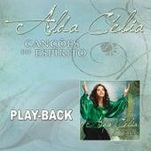 Canções do Espírito (Playback) de Alda Célia