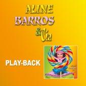 Aline Barros e Cia (Playback) by Aline Barros