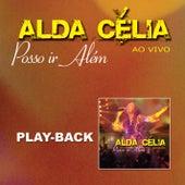 Posso Ir Além (Playback) de Alda Célia