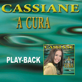 A Cura (Playback) by Cassiane