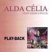 Voar Como a Águia (Playback) de Alda Célia