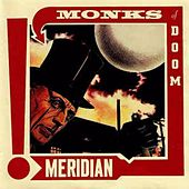 Meridian by Monks Of Doom