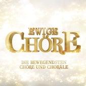 Ewige Chöre von Various Artists