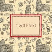O sole mio von Various Artists