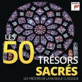 Les 50 Trésors Sacrés - Les Trésors de la Musique Classique de Various Artists