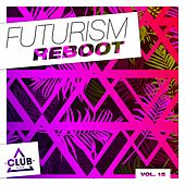 Futurism Reboot, Vol. 15 de Various Artists