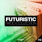 Futuristic Radio Collection #2 von Various Artists