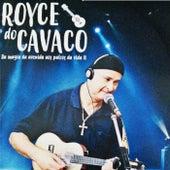 Da Magia da Avenida aos Palcos da Vida, Vol. Ii by Royce Do Cavaco