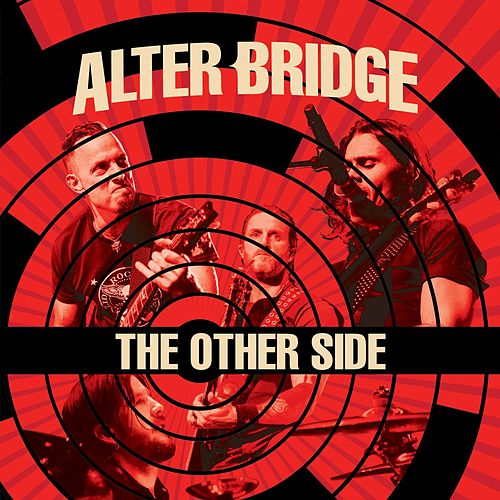 The Other Side (Live) by Alter Bridge