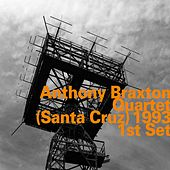 Quartet (Santa Cruz) 1993 - 1st Set by Anthony Braxton