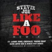 Like a Foo by Stevie Joe