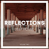 Reflections Deep House, Vol. 2 by Various Artists