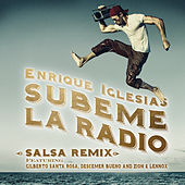 SUBEME LA RADIO (Salsa Version) by Enrique Iglesias