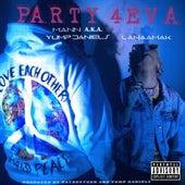 Party 4Eva (feat. LanaaMak) by Mann