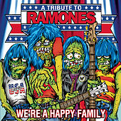 We're A Happy Family: A Tribute To Ramones by Various Artists