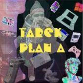 plan A von Tarek