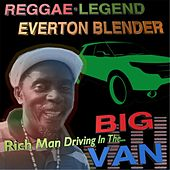 Rich Man Driving in the Big Van by Everton Blender