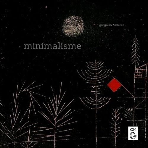 Minimalisme by Gregório Calleres