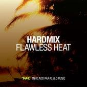 Flawless Heat by HardMix!
