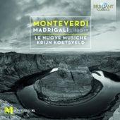 Monteverdi: Madrigali, Libro IX by Various Artists