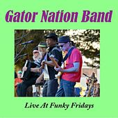 Live at Funky Fridays de Gator Nation