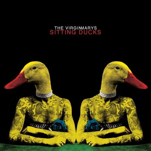 Sitting Ducks by The Virginmarys