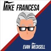 Mike Francesa by Evan Wecksell