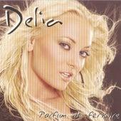 Parfum De Fericire by Delia