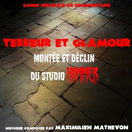 Terreur et glamour, montée et déclin du studio Hammer (Bande Originale du Documentaire) by Maximilien Mathevon