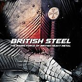 British Steel - The Rising Force of British Heavy Metal by Various Artists
