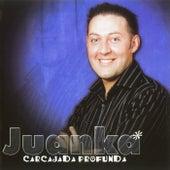 Carcajada Profunda de Juanka