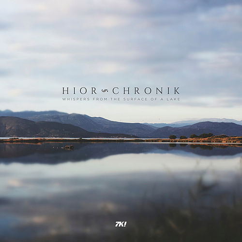 Whispers From The Surface Of A Lake by Hior Chronik