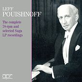 The complete 78 rpm & selected Saga LP Recordings de Lev Pouishnoff