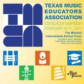 2017 Texas Music Educators Association (TMEA): Mitchell Intermediate School Chorale [Live] de Mitchell Intermediate School Chorale