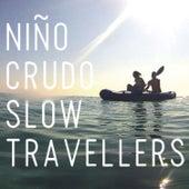 Slow Travellers de Niño Crudo