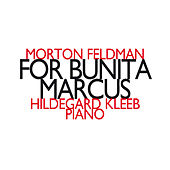 Morton Feldman: For Bunita Marcus by Hildegard Kleeb