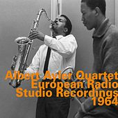 European Radio Studio Recordings 1964 by Albert Ayler