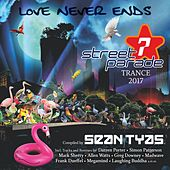 Street Parade 2017 Trance (Compiled by Sean Tyas) by Various Artists