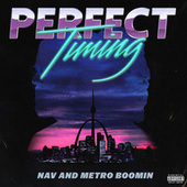 Perfect Timing de NAV & Metro Boomin