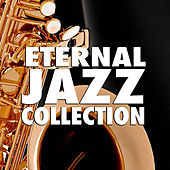 Eternal Jazz Collection de Various Artists