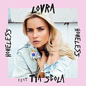 Homeless (feat. Tia Scola) (Remixes) von Lovra