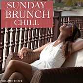 Sunday Brunch Chill, Vol. 3 by Various Artists