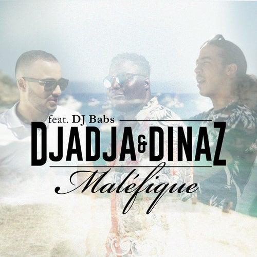 Maléfique de Djadja & Dinaz